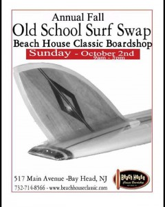Annual Fall Old School Surf Swap @ Beach House Classic Boardshop | Bay Head | New Jersey | United States